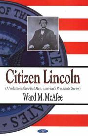 Citizen Lincoln by Ward McAfee