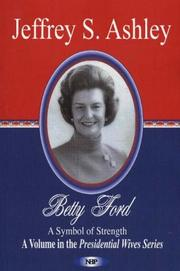 Betty Ford by Jeffrey S. Ashley
