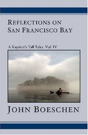 Reflections on San Francisco Bay by John Boeschen