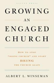 Cover of: Growing an Engaged Church by Albert L. Winseman