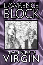 Tanner's Virgin by Lawrence Block