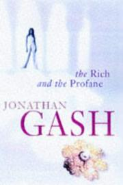 The rich and the profane by Jonathan Gash, Jonathan Gash