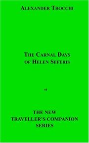 The Carnal Days Of Helen Seferis by Alexander Trocchi