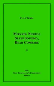 Moscow Nights; Sleep Soundly, Dear Comrade by Vlas Tenin