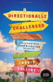 Directionally challenged by Travis Collins