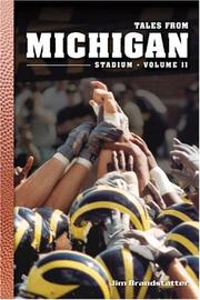 Tales from Michigan Stadium by Jim Brandstatter