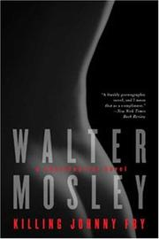 Killing Johnny Fry by Walter Mosley, Walter Mosley