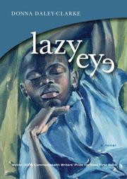 Lazy Eye by Donna Daley-clarke, Donna Daley-Clarke