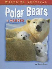 Polar Bears in Danger (Wildlife Survival) PDF