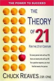 The Theory of 21 by Chuck Reaves