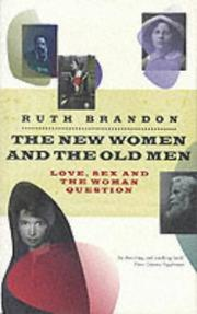 The new women and the old men by Brandon, Ruth.