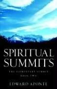 Spiritual Summits -The Elementary Summit-Book Two PDF