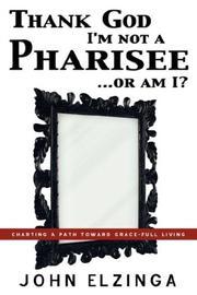 Thank God I'm Not A Pharisee...Or Am I? PDF