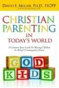 Christian Parenting In Today's World PDF