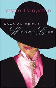 Invasion of the Widows' Club by Joyce Livingston