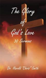 The Glory of God's Love PDF