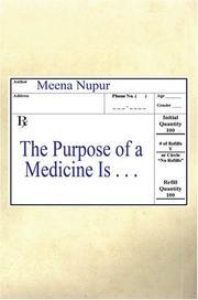 The Purpose of a Medicine Is . . PDF