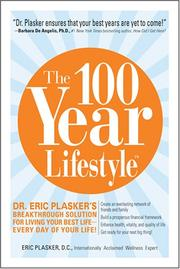 The 100 Year Lifestyle by Eric Plasker