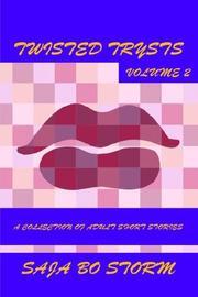 Twisted Trysts, Vol. 2 PDF