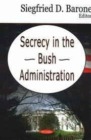 Secrecy in the Bush Administration PDF