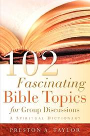 102 Fascinating Bible Topics for Group Discussions PDF
