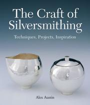 The Craft of Silversmithing PDF