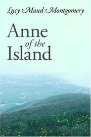 Cover of: Anne of the Island by L. M. Montgomery
