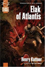 Elak of Atlantis by Henry Kuttner