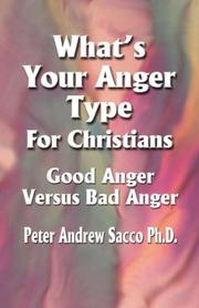 What's Your Anger Type For Christians - Good Anger Versus Bad Anger? PDF