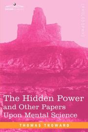 The Hidden Power and Other Papers Upon Mental Science PDF