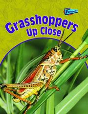Grasshoppers Up Close (Raintree Perspectives: Minibeasts Up Close) PDF