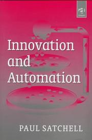 Innovation and automation by P. M. Satchell