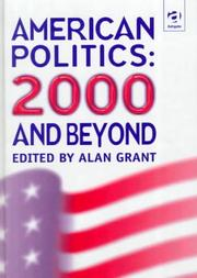 American Politics by Alan R. Grant