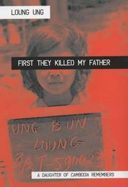 Cover of: First They Killed My Father by Loung Ung