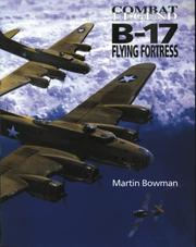 Cover of: B-17 Flying Fortress -Cmbt Leg by Martin Bowman