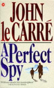 Cover of: A Perfect Spy (Coronet Books) by John le Carré