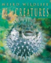Sea Creatures (Weird Wildlife) PDF