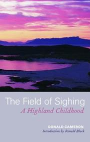 The Field of Sighing by Donald Cameron