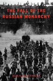 The fall of the Russian monarchy by Bernard Pares