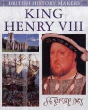 King Henry VIII (British History Makers) PDF