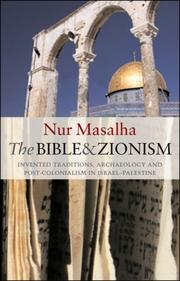 The Bible and Zionism by Nur Masalha