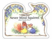 Never Mind Squirrel (Oaktree Wood) PDF