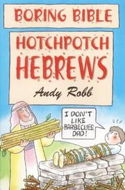 Hotchpotch Hebrews (Boring Bible) PDF