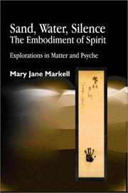 Sand, Water, Silence: The Embodiment of Spirit PDF