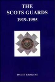 Scots Guards 1919-1955 by David Erskine