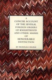 Concise Account of the Several Foreign Orders of Knighthood and Other Marks of Honourable Distinction PDF