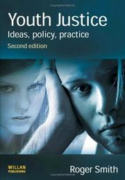 Youth Justice; Ideas, Policy, Practice