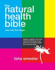 The Natural Health Bible by Lisha Simester