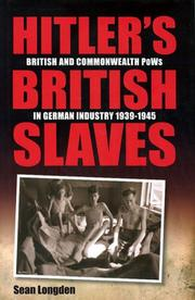 HITLER'S BRITISH SLAVES by Sean Longden