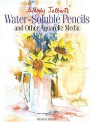 Wendy Jelbert's Water-Soluble Pencils PDF